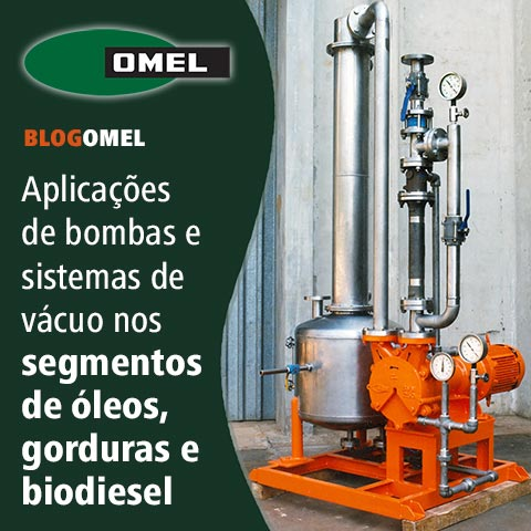 Bombas e sistemas de vácuo para a indústria de óleos, gorduras e biodiesel